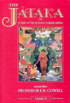 The Jataka or Stories of the Buddha's Former Births
