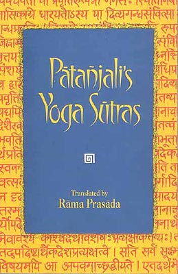Patanjali's Yoga Sutras With the Commentary of Vyasa and the Gloss of Vachaspati Misra, and an Intro. by Srisa Chandra Vasu by Trans by. Rama Prasada Paperback (Edition: 2005)