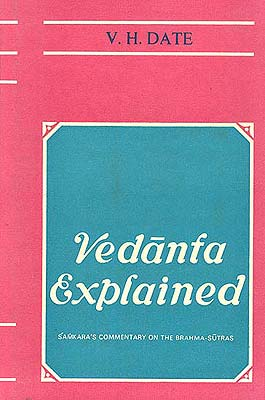 Vedanta Explained - 2 Volumes (Sankara's Commentary on the Brahma-sutras)