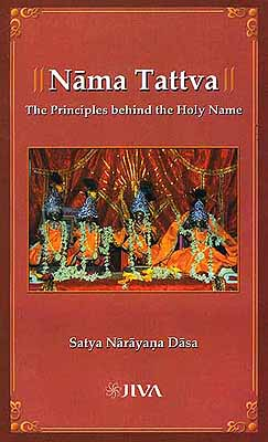 Nama Tattva the Principles behind the Holy Name