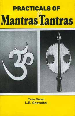 Practicals of Mantras & Tantras