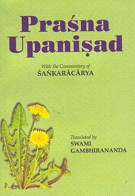 Prasna Upanisad: With the Commentary of Sankaracarya (Shankaracharya)
