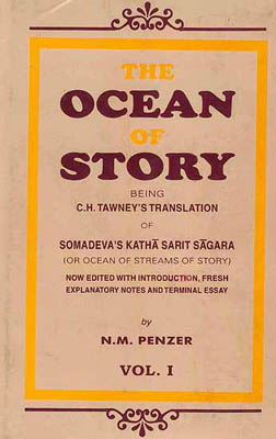 The Ocean of Story Being C.H. Tawney's Translation of Somadeva's Katha Sarit Sagara (or Ocean of Streams of Story): Now Edited with Introduction, Fresh Explanatory Notes and Terminal Essay (Ten Volumes)