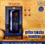 Griha Raksha Mantras - Mantras and Stotras to Protect Your Home (Audio CD)