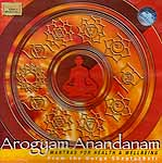 Arogyam Anandanam - Mantras for Health & Wellbeing from the Durga Shaptashati ( Audio CD)