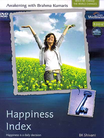 Awakening with Brahma Kumaris Happiness Index Happiness is a Daily Decision (Set of 8 DVD)