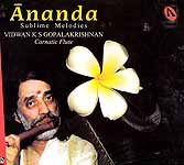 Ananda (Sublime Melodies Carnatic Flute) (Audio CD)