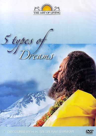 5 Types of Dreams: Discourses by Sri Sri Ravi Shankar (DVD)