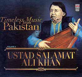 Timeless Music From Pakistan (Volume 2): Ustad Salamat Ali Khan (Audio CD)
