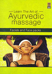 Learn The Art of Ayurvedic Massage (Facials And Face Packs) (DVD)