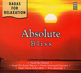 Absolute Bliss: Ragas For Relaxation (Audio CD)