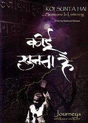 Koi Sunta Hai: Someone Is Listening - Journeys with Kumar Gandharva and Kabir (DVD)
