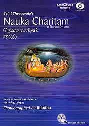 Saint Tyagaraja's Nauka Charitam: A Dance Drama (DVD)