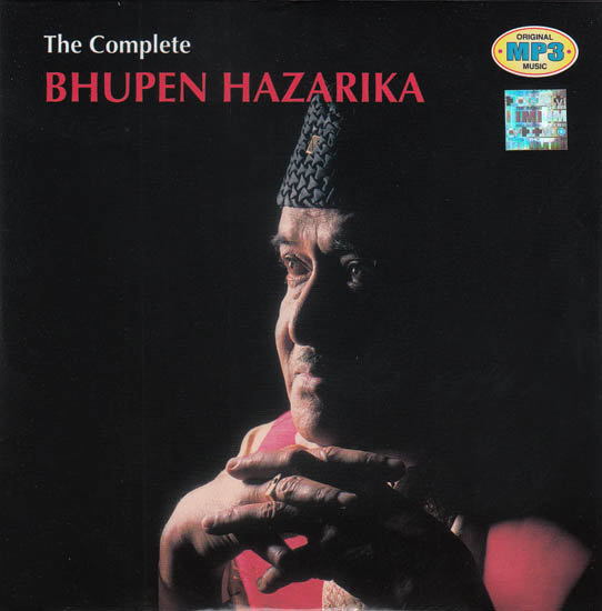 The Complete Bhupen Hazarika (MP3)