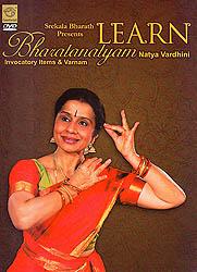 Learn Bharatanatyam Natya Vardhini: Invocatory Items & Varnam (DVD)