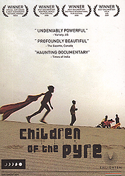 Children of the Pyre: On Children Who Make Their Living Off the Cremation Grounds of Varanasi  (DVD)