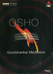 Osho Gourishankar Meditation (A Set of 1 DVD and 1 Audio CD)