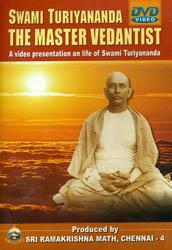 Swami Turiyananda The Master Vedantist (A Video Presentation on Life of Swami Turiyananda) (DVD)