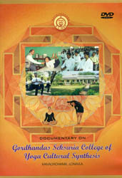 Documentary on Gordhandas Seksaria College of Yoga Cultural Synthesis (DVD)