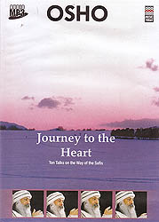 Journey To The Heart: Ten Talks On The Way Of The Sufis (Audio MP3)