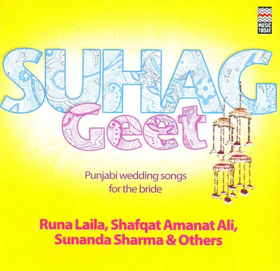 Suhag Geet Punjabi Wedding Songs For The Bride