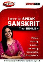 Learn to Speak Sanskrit Through' English (Transliteration of Sanskrit Words Provided in English)(DVD)