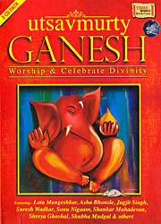 Utsavmurty Ganesh: Worship and Celebrate Divinity (Set of 3 Audio CDs)