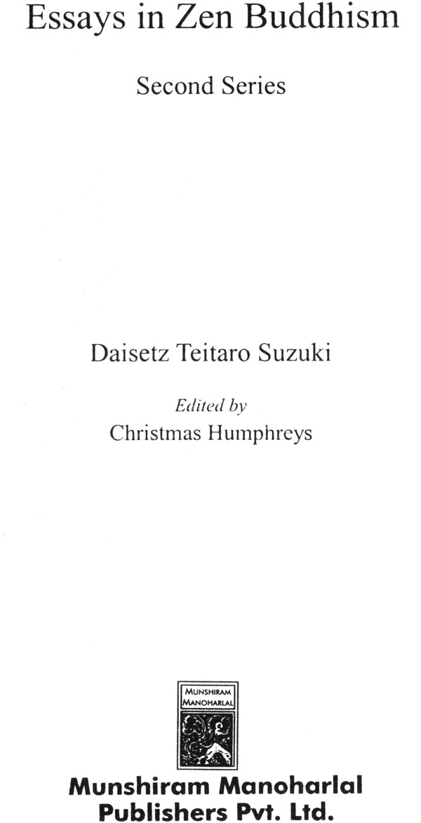 essays in zen buddhism second series Get this from a library essays in zen buddhism (second series) [daisetz teitaro suzuki tōhō bukkyō kyōkai.