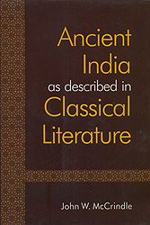 Ancient India as Described in Classical Literature