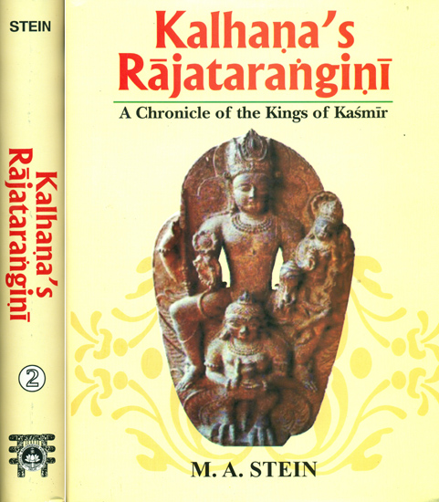 Kalhana's Rajatarangini (A Chronicle of the Kings of Kasmir)  in Two Volumes)
