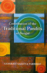 Contribution of the Traditional Pandits of Bengal