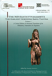 The Nisvasatattvasamhita The Earliest Surviving Saiva Tantra (A Critical Edition and Annotated Translation of The Mulasutra, Uttarasutra and Nayasutra)