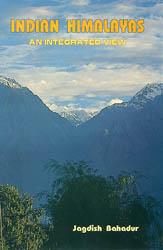 Indian Himalayas (An Integrated View)