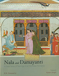 Nala and Damayanti (A Great Series of Paintings of An Old Indian Romance)