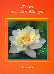 The Mother: Flowers and Their Messages