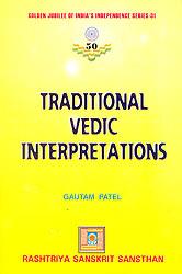 Traditional Vedic Interpretations