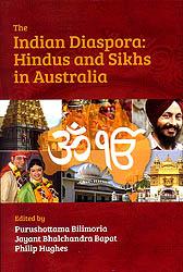 The Indian Diaspora: Hindus and Sikhs in Australia