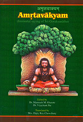Amrtavakyam (Immortal Sayings of Sri Goraksanatha)