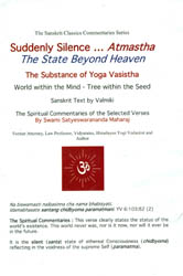 Suddenly Silene…Atmastha: The State Beyond Heave (The Substance of Yoga Vasistha - World within The Mind - Tree within The Seed)