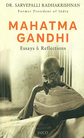 reflection on gandhi essay The 2000 ap english language and composition essay prompt was a rhetorical analysis from a passage from george orwell's, reflections on gandhi this resource helps students learn the context for the essay where orwell disdains perfection and sainthood.