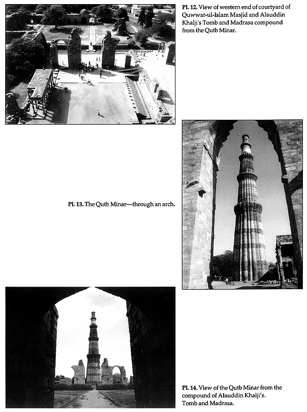 The Architectural Heritage Of Delhi Lal Kot To Lal Qila