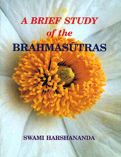 A Brief Study Of The Brahmasutras