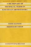 A Dictionary of Technical Terms in Kautilya's Arthasastra