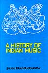 A History of Indian Music - Volume Two (Mediaeval and Modern Period)
