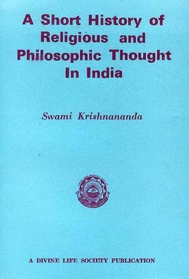 A Short History of Religious and Philosophic Thought In India