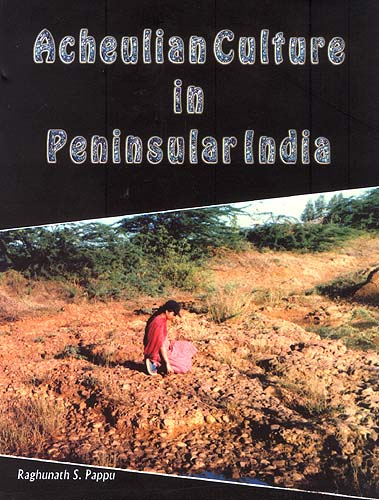 Acheulian Culture in Peninsular India