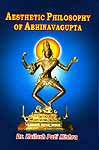 Aesthetic Philosophy of Abhinavagupta