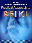 All You Wanted To Know About Practical Approach to Reiki