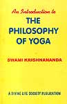 An Introduction To The Philosophy Of Yoga