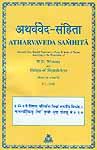 ATHARVAVEDA SAMHITA: 3 Volumes (Sanskrit Text, English Translation, Notes and Index of Verses)